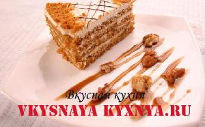 Как испечь вкусный медовый торт